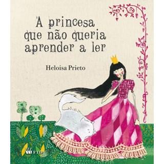 Livro A Princesa Que Não Queria Aprender a Ler - Prieto - FTD