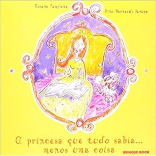 Livro - A Princesa que Tudo Sabia... Menos Uma Coisa - Pamplona