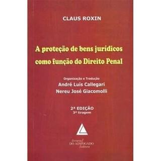 Livro - A Proteção de Bens Jurídicos como Função Direito Penal - Roxin