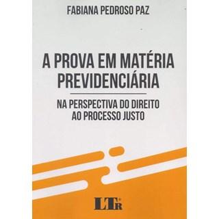 Livro - A Prova em Matéria Previdenciária - Paz