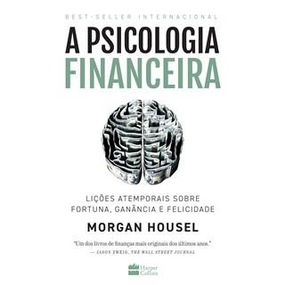Livro A Psicologia Financeira - Housel - Hapercollins