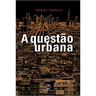 Livro - A Questão Urbana - Castells - Record