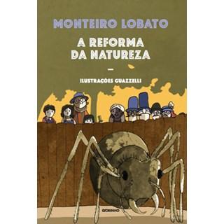 Livro - A reforma da natureza - Lobato - Globinho