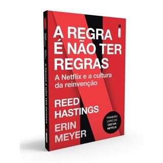 Livro A Regra é Não Ter Regras - Hastings - Intrínseca