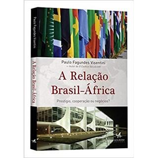 Livro - A Relação Brasil-África. - Visentini