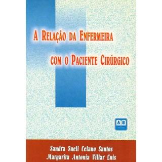 Livro - A Relação da enfermagem com o paciente Cirúrgico - Santos