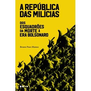 Livro A República das Milícias - Manso - Todavia