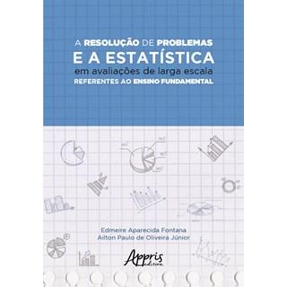 Livro - A Resolução de Problemas e a Estatística  - Fontana