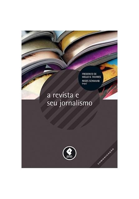 Livro - A Revista e seu Jornalismo - Mello