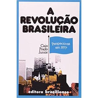 Livro - A Revolução Brasileira - Junior - Brasiliense