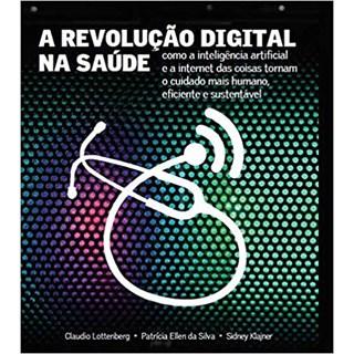 Livro - A Revolução Digital na Saúde - Lottenberg