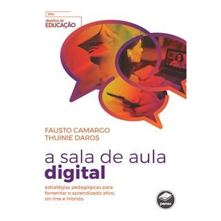 Livro A Sala de Aula Digital - Camargo - Penso