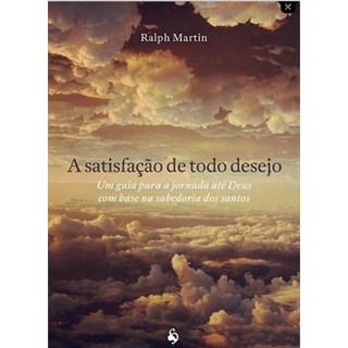 Livro - A Satisfação de Todo o Desejo - Martin