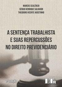 Livro A Sentenca Trabalhista e suas Repercussoes no Direito Previden