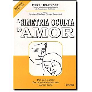 Livro - A Simetria Oculta do Amor - Hellinger