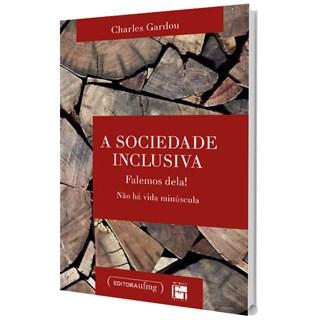 Livro - A Sociedade Inclusiva - Gardou - Casa do Psicologo
