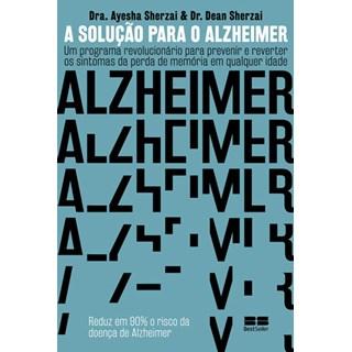 Livro - A Solução Para O Alzheimer - Sherzai