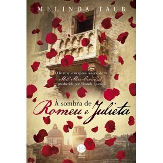Livro - À Sombra de Romeu e Julieta - Taub
