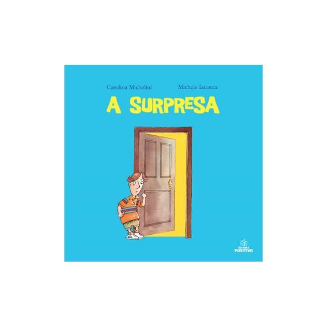 Livro - A Surpresa - Michelini - Positivo