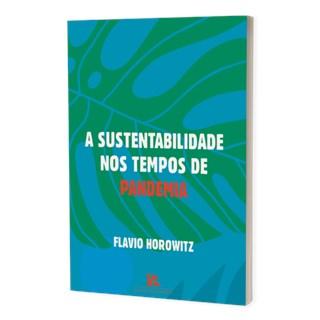 Livro A Sustentabilidade nos Tempos de Pandemia - Horowitz - Brazil Publishing