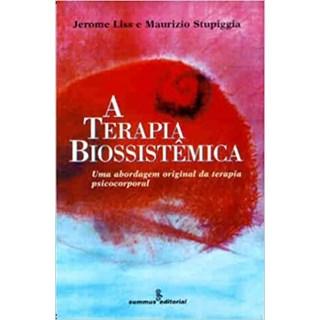 Livro - A Terapia Biossistêmica - Liss - Summus