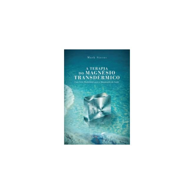 Livro - A Terapia do Magnésio Transdérmico - Sircus