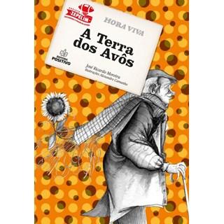 Livro - A Terra dos Avós - Moreira - Positivo