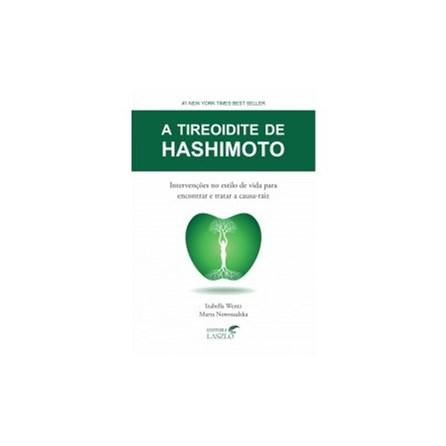 Livro - A Tireoidite de Hashimoto - Wentz