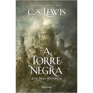 Livro - A Torre Negra - Lewis - Planeta
