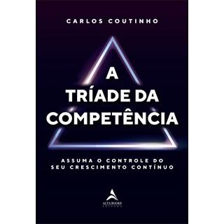 Livro - A Tríade Da Competência - Fernandes - Alta Books