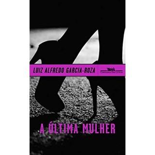 Livro - A Última Mulher - Roza