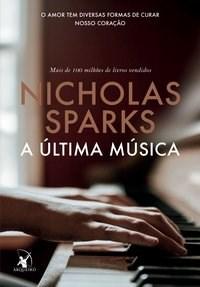Livro A ultima musica Sparks 1º edicao