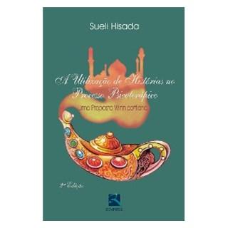 Livro - A Utilização de Histórias no Processo Psicoterápico - Hisada