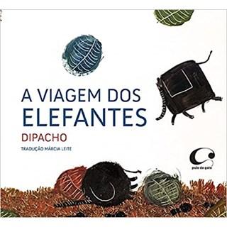 Livro - A Viagem Dos Elefantes - Dipacho - Pulo do Gato