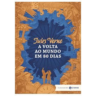 Livro - A Volta ao Mundo em 80 Dias - Edição Bolso de Luxo - Verne