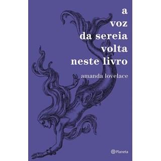 Livro - A Voz Da Sereia Volta Neste Livro - Lovelace