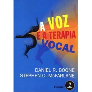 Livro - A Voz e a Terapia Vocal - Boone