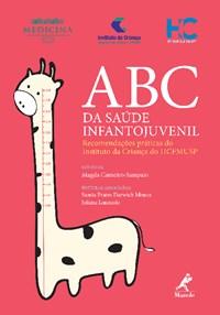 Livro ABC da Saude Infantojuvenil: Recomendacoes Praticas do Institu