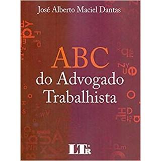 Livro -Abc Do Advogado Trabalhista -Danta