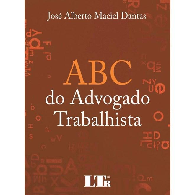 Livro - Abc Do Advogado Trabalhista - Dantas