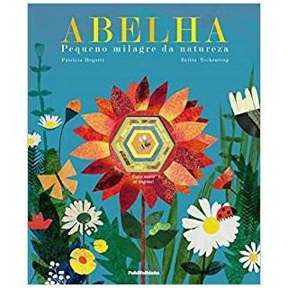 Livro - Abelha -  Pequeno Milagre da Natureza - Hegarty