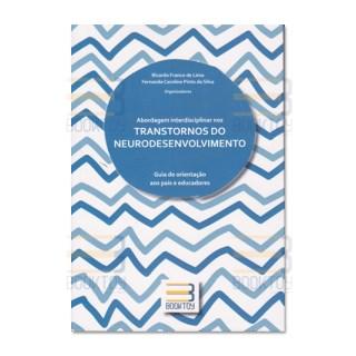 Livro - Abordagem Interdisciplinar nos Transtornos do Neurodesenvolvimento - Lima