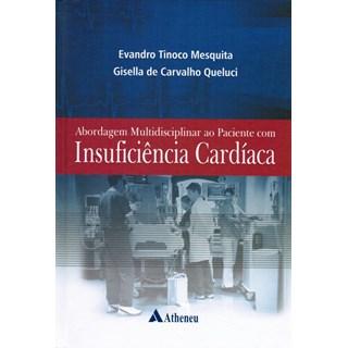 Livro - Abordagem Multidisciplinar ao Paciente com Insuficiência Cardíaca - Mesquita