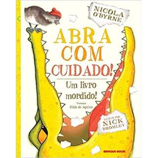 Livro - Abra Com Cuidado! - Bromley - Brinque Book