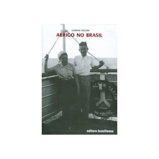 Livro - Abrigo no Brasil - Fischer - Brasiliense