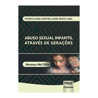 Livro - Abuso Sexual Infantil Através de Gerações - Lima 1º edição