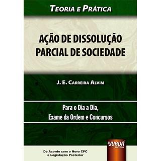 Livro - Ação de Dissolução Parcial de Sociedade - Alvim - Juruá