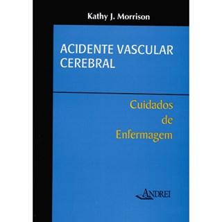 Livro - Acidente Vascular Cerebral - Cuidados de Enfermagem - Morrisonl