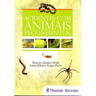 Livro - Acidentes com Animais Peçonhentos - Weiss