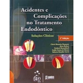 Livro - Acidentes e Complicações no Tratamento Endodôntico - Bramante